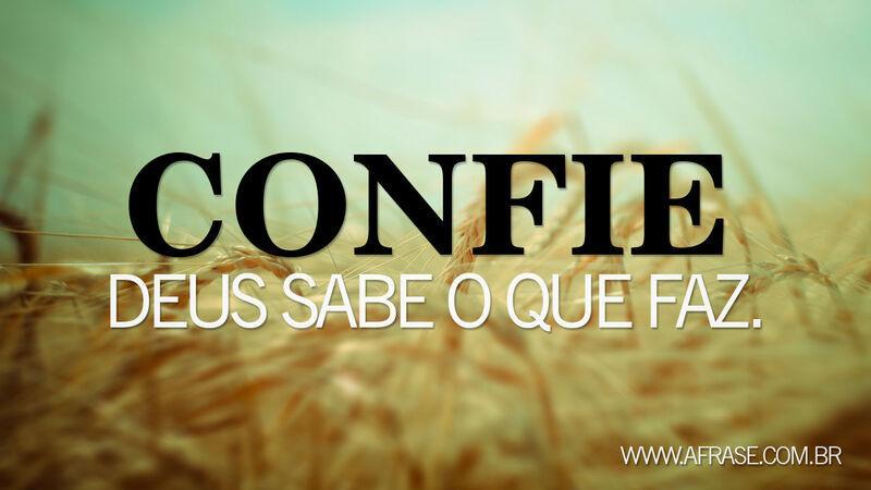A Frase Confie