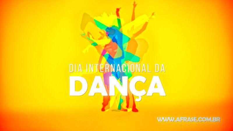 A Frase 29 De Abril Dia Internacional Da Dança