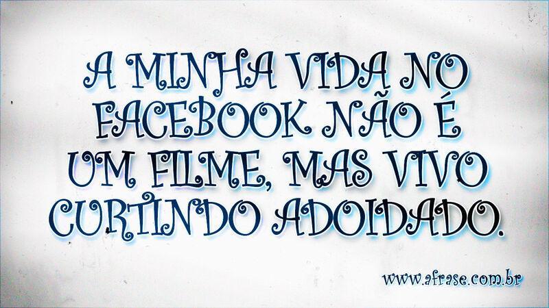 A Frase Vida No Facebook