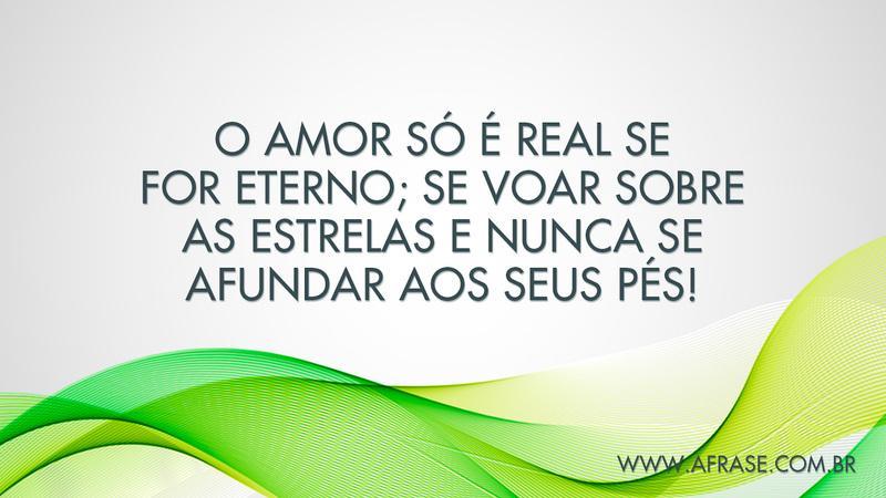 A Frase Amor Real