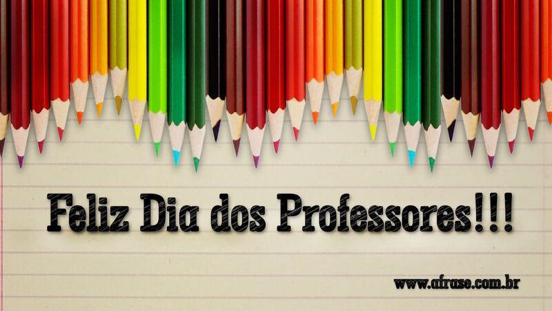 Frases De Dia Do Professor: Feliz Dia Dos Professores