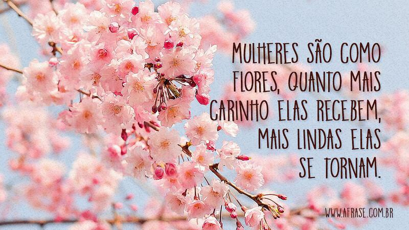 Mulheres SÃo Como Flores