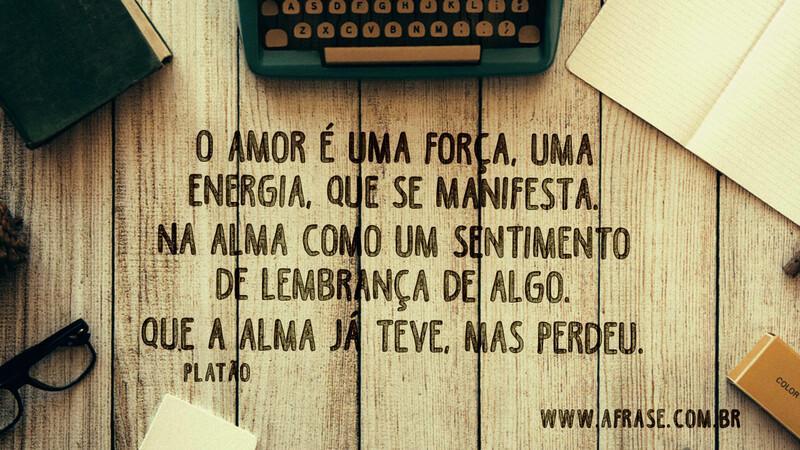 A Frase O Amor é Uma Força
