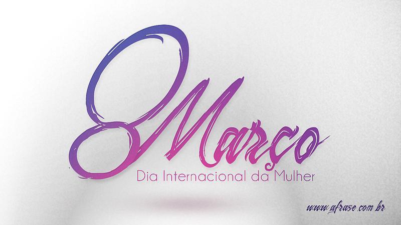 A Frase Dia Internacional Da Mulher